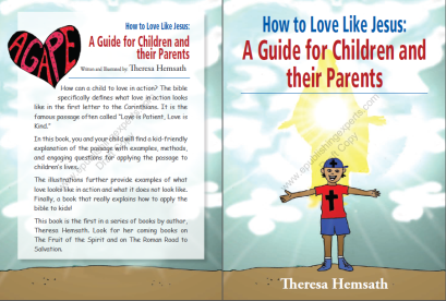 The front and back cover of the children's book How to Love Like Jesus: A Guide for Children and Their Parents.